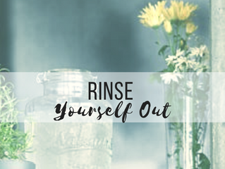 Rinse Yourself Out