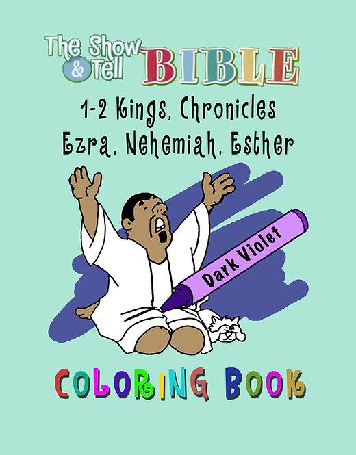 1 & 2 Kings, 1 & 2 Chronicles, Ezra, Nehemiah, Esther - Digital Coloring Book