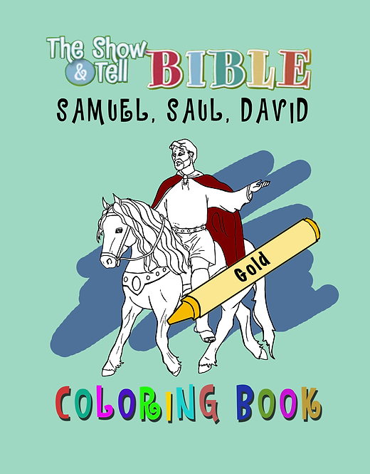 Samuel, Saul & David (1 & 2 Samuel) - Digital Coloring Book