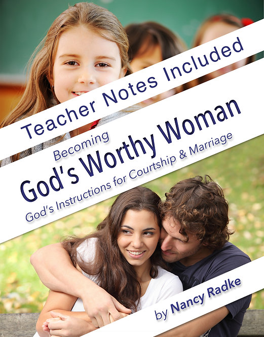 """Teacher's Edition"" Becoming God's Worthy Woman"