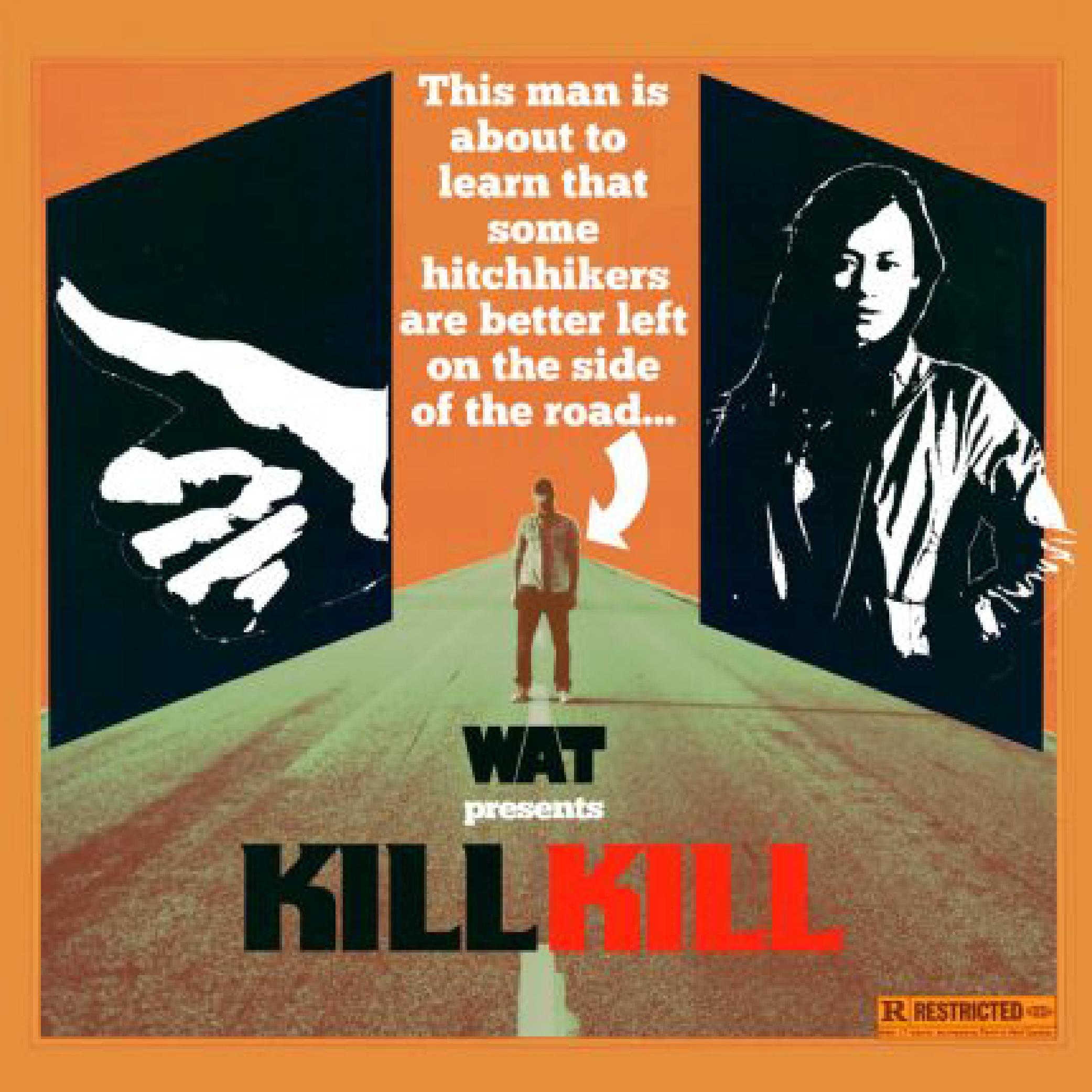 WAT - Kill Kill