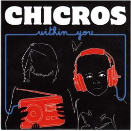 chicros-within-you-904673656_ML.jpg