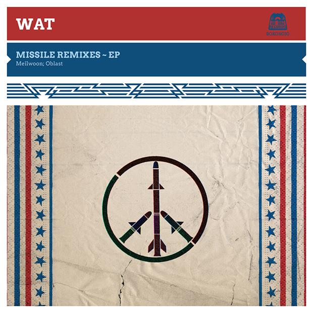 WAT - Missile (Remixes)