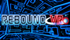 Rebound VR out now on Steam!