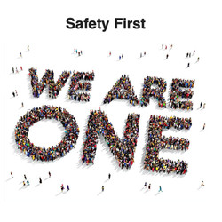 Safety First-We Are One