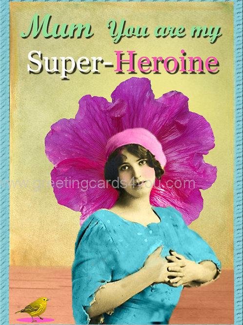 5720210012 - Mum you are my Super-Heroine