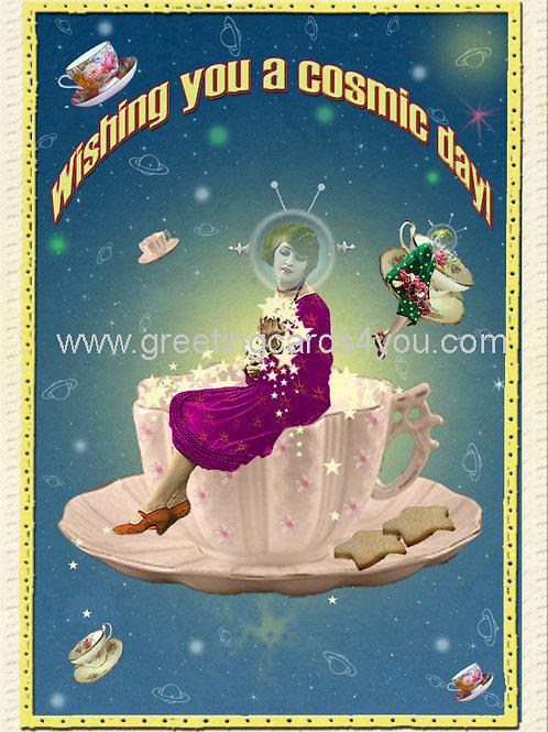 5720150044 - Wishing you a cosmic day