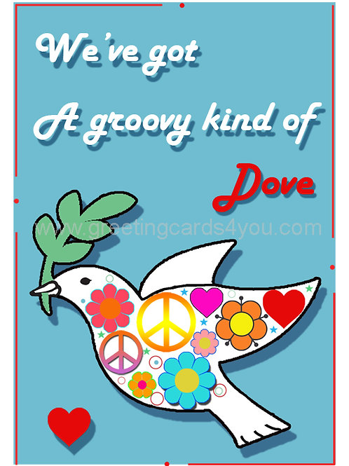 5720120003 - We've Got a Groovy Kind of Dove