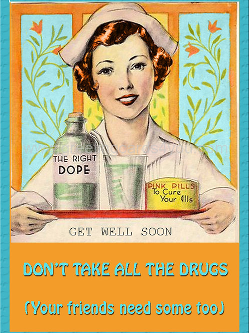 5720200002 - Don't take all the drugs ........