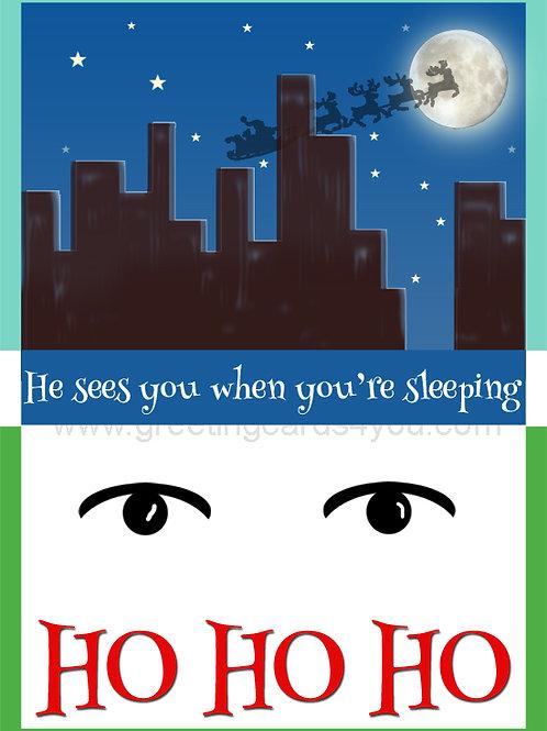5720190040X - HO HO HO - he sees you while you're…
