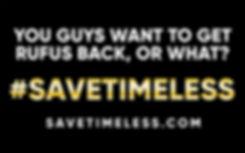 #SaveTimeless Sign.jpg