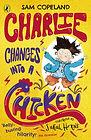 charlie changes into chicken.jpg