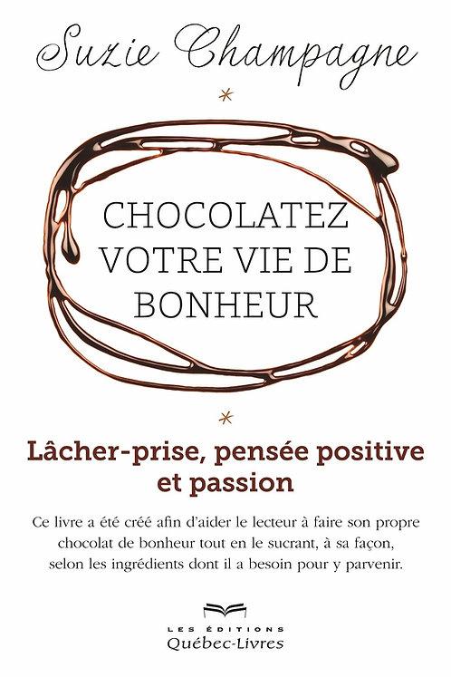 Chocolatez votre vie de bonheur