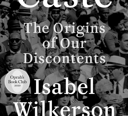 Caste - The Origins of Our Discontents