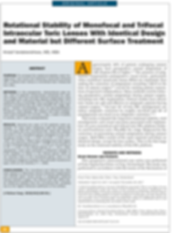 Rotational Stability of Monofocal and Trifocal Intraocular Toric Lenses With Identical Design and Material but Different Surface Treatment, Dr med Vandekerckhove