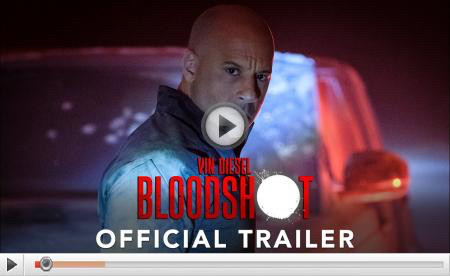 Watch the first trailer for Sony's BLOODSHOT starring Vin Diesel