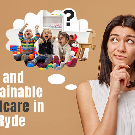 How to Choose Safe Childcare in Top Ryde