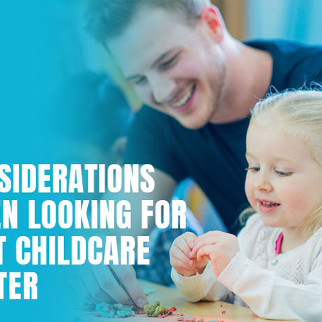 Considerations When Looking For Best Childcare Centres