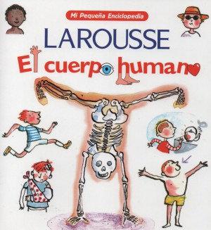 Larousse El Cuerpo Humano