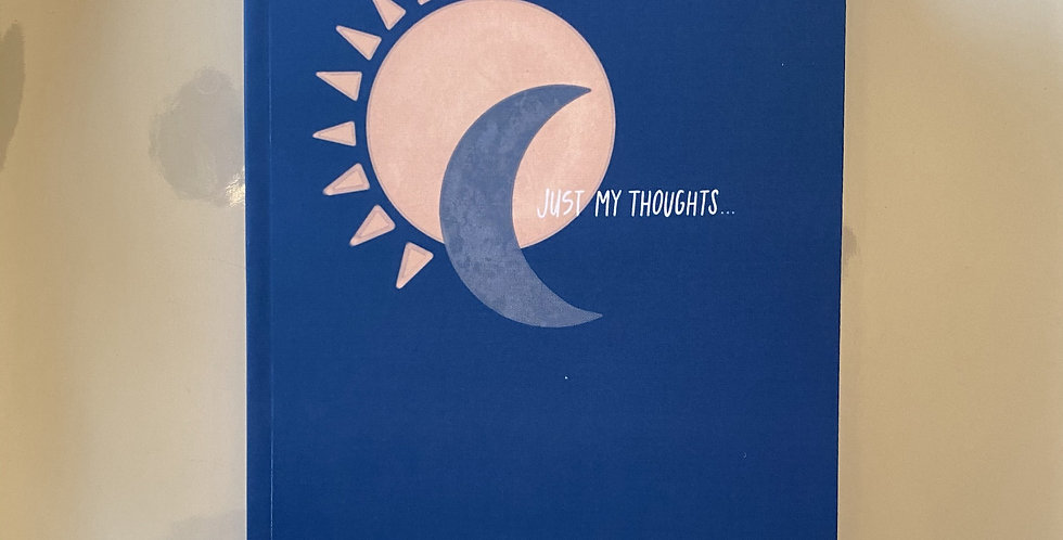 """""""Just My Thoughts"""" Sun & Moon Journal: Blue"""