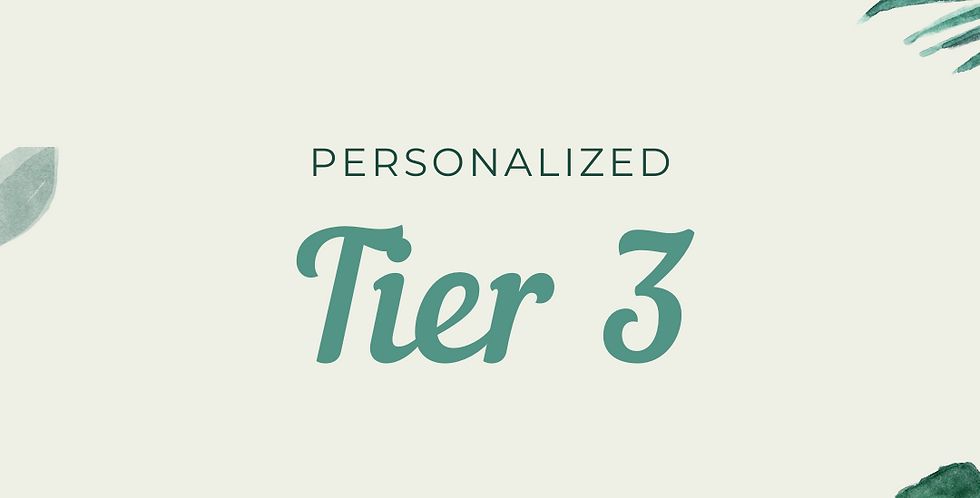 Personalized Tier 3