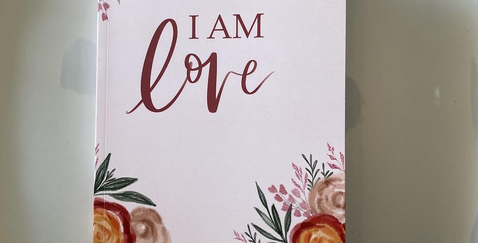 """""""I Am Love"""" Journal"""