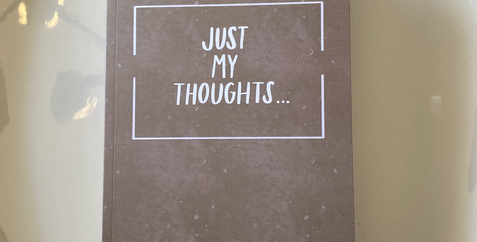 """""""Just My Thoughts"""" Bullet Journal"""