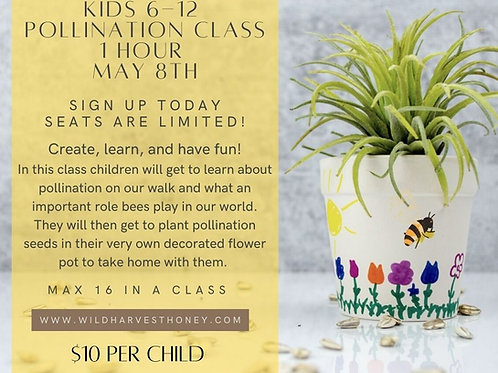 9:30 am Kids Pollination Class May 8th