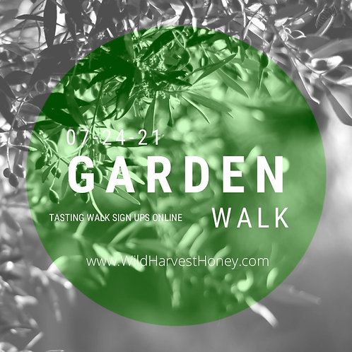 Spots still available in person! online sales stopped for theTasting Garden Walk