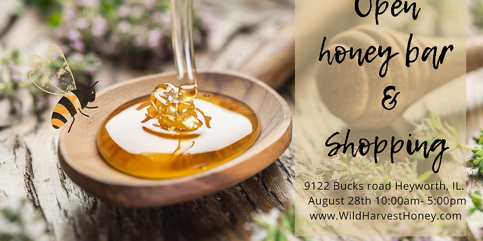 August 28th Honey Tasting and Shopping