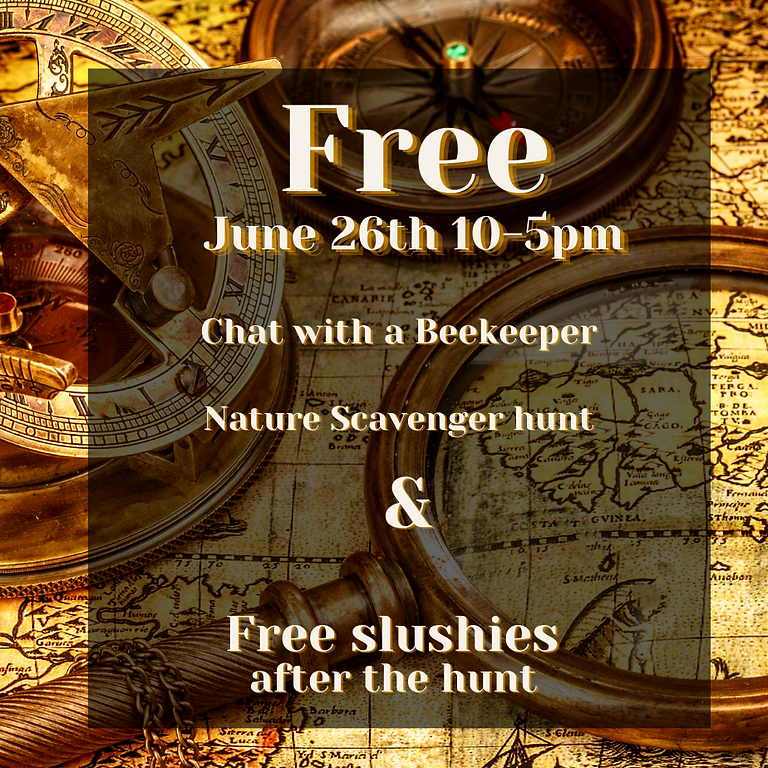 June 26th Honey Tasting, talk with a beekeeper, free slushies and Shopping