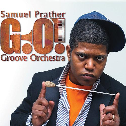 Signed copy of Samuel Prather, Groove Orchestra
