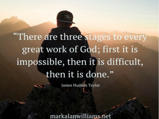 There Are Three Stages To Every Great Work of God