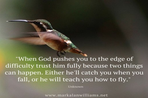 When God Pushes You To The Edge Of Difficulty Trust Him Fully…