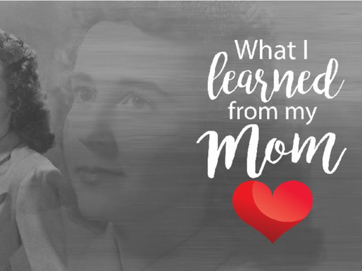 What I Learned From My Mom