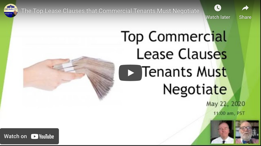 THE TOP LEASE CLAUSES THAT TENANTS MUST PAY ATTENTION TO ~ FREE WEBINAR ON MAY 22, 2020 AT 11:00 AM