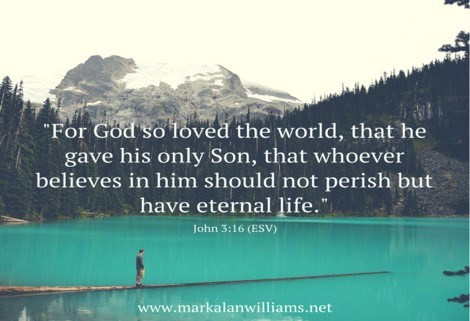 For God So Loved The World, That He Gave His Only Son,