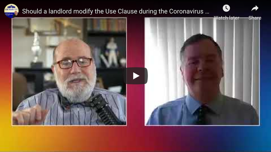 USE CLAUSE MODIFICATION DUE TO CORONAVIRUS ~ SHOULD A LANDLORD ALLOW IT?