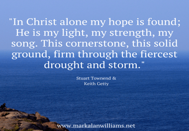 In Christ Alone My Hope Is Found: