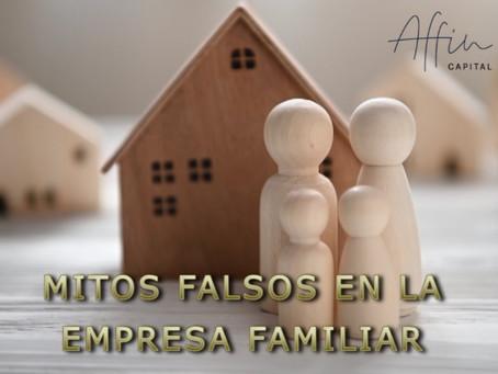 MITOS FALSOS EN LA EMPRESA FAMILIAR
