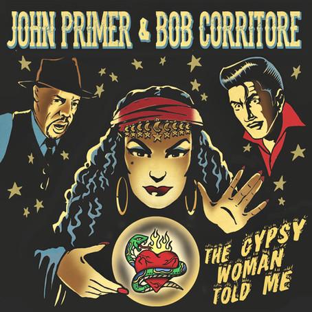 John Primer & Bob Corritore - The Gypsy Woman Told Me