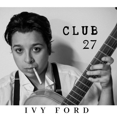 Ivy Ford - Club 27