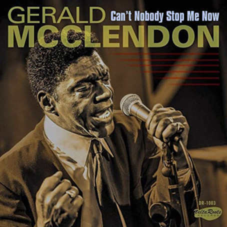 Gerald McClendon - Can't Nobody Stop Me Now