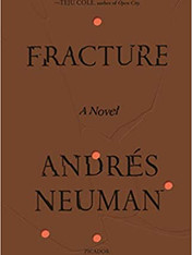 FRACTURE by Andres Neuman  $18.00 paperback 9781250798435