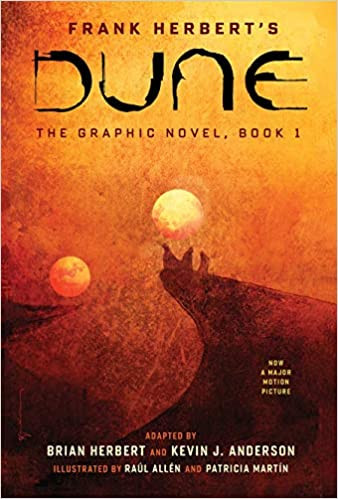 FRANK HERBERT'S DUNE:  The Graphic Novel  $24.99 hardcover 9781419731501