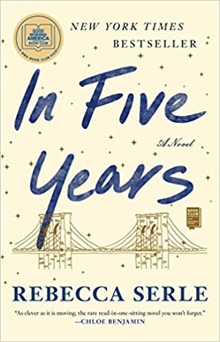 IN FIVE YEARS by Rebecca Serle  $17.00 paperback 9781982137458