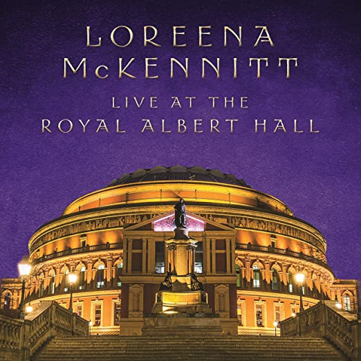LIVE AT THE ROYAL ALBERT HALL Loreena McKennitt