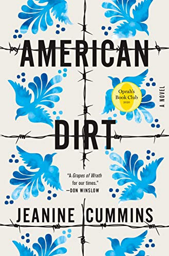 AMERICAN DIRT by	 Jeanine	Cummins	hardcover	$27.99		9781250209764