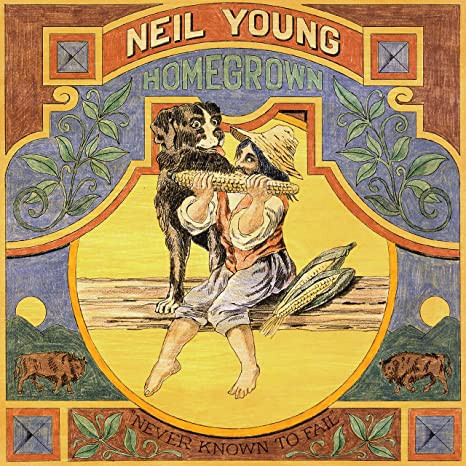 HOMEGROWN Neil Young