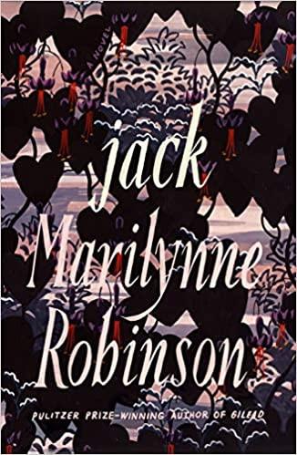 JACK by Marilynne Robinson  $27.00 hardcover 9780374279301